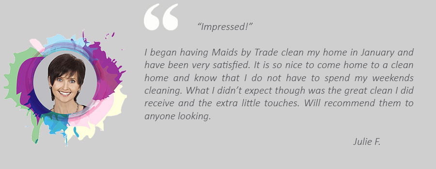 House cleaning review from Julie