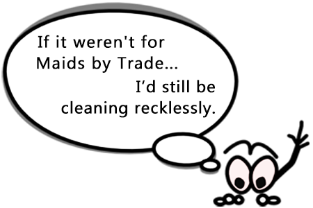 House Cleaning quote Cleaning-Recklessly - savvy Humor